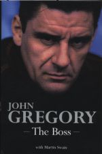 John Gregory  - The Boss - new book by the ex-Wycombe boss